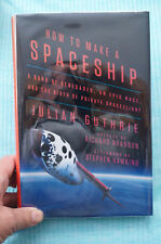 How To Make A Spaceship - The Birth of Private Spaceflight - Guthrie
