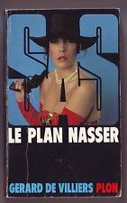SAS Le plan Nasser Gerard de Villiers - Plon