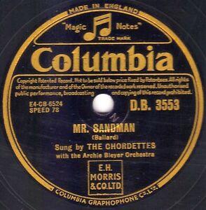 CLASSIC 1950s POP VOCAL 78  THE CHORDETTES   MR SANDMAN  UK COLUMBIA DB 3553 E-