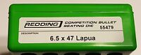 55479 REDDING COMPETITION SEATING DIE - 6.5 x 47 LAPUA - NEW - FREE SHIP