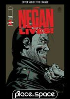 NEGAN LIVES! #1 (THE WALKING DEAD) (WK27)