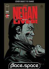 NEGAN LIVES! #1 (WALKING DEAD) (WK27)