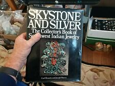 Skystone and Silver. Collector's book of Southwest Indian jewelry