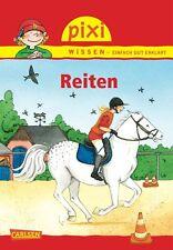Pixi Wissen 20 Reiten Ab 6 Jahren Softcover 32 Seiten Carlsen