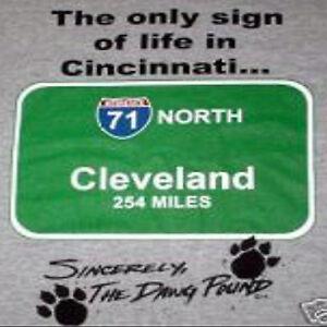 Cleveland Browns Men's Gray Gildan T-Shirt / Only Sign of Life in Cincinnati...