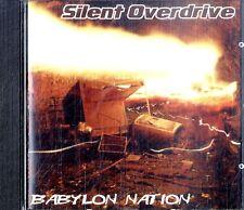 SILENT OVERDRIVE Babylon Nation CD Ottime Condizioni