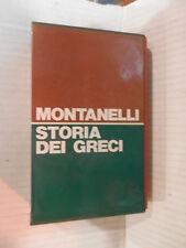 STORIA DEI GRECI Indro Montanelli Rizzoli 1973 libro storia antica saggistica di