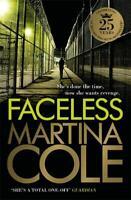 Faceless, Martina Cole, New,