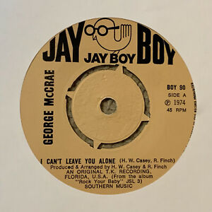 """George McCrae - I Can't Leave You Alone - Jay Boy Records- 7"""" VG+ Condition"""