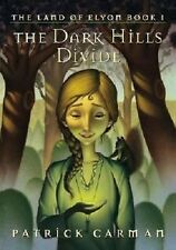The Dark Hills Divide by Carman Patrick (2007, Paperback)