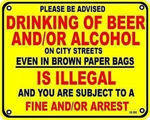 Drinking Of Beer and/or Alcohol funny metal sign 255mm x 205mm  (ss)   REDUCED