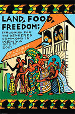 Land, Food, Freedom: Struggles for the Gendered Commons in Kenya, 1870 to 2007