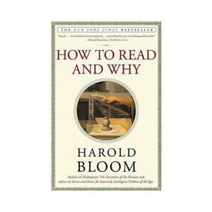 How to Read and Why by Harold Bloom #32987U