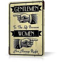 Metal Tin Sign WOMAN ARE ALWAYS RIGHT Funny Poster Decor Home Wall Retro Vintage