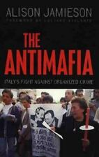 The Antimafia: Italy's Fight Against Organized Crime-ExLibrary