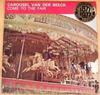 CAROUSEL VAN DER BEECK - Come To The Fair  (DECCA 1966 /ORGAN/ LP SEALED - MINT)