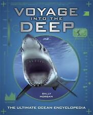 Voyage Into the Deep MORGAN, SALLY Hardcover Used - Good