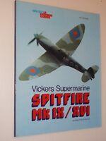revue Spitfire MK IH/HVI Vickers supermarine-éd. Atlas1978-Mist Kit/J.P. De Cock
