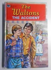 THE WALTONS : THE ACCIDENT by VIRGINIA McDONNELL (HARDBACK)