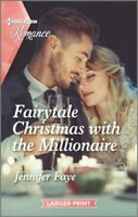Fairytale Christmas With the Millionaire, Paperback by Faye, Jennifer, Brand ...