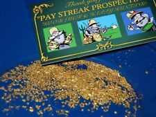 RICH PAYDIRT UNSEARCHED CONCENTRATES PLACER GOLD NUGGETS FLAKES FINES PAN SLUICE
