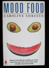 Mood Food by Caroline Shreeve (Pan, 1988) Paperback