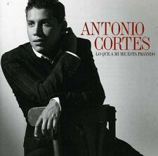 Antonio Cort s - Lo Que a Mi Me Esta Pasando [New CD]