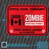 "Canada Zombie Hunting Permit - 4""x3"" - printed vinyl decal sticker hunt killer"