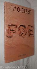 FOE J M Coetzee Rizzoli 1987 Prima edizione Romanzo Racconto Narrativa Esotici