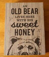 Old Bear Lives Here With His Sweet Honey Bees Primitive Lodge Cabin Home Decor