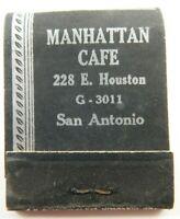 Manhattan Cafe San Antonio TX Sea Food Steaks Full Unstruck Vintage Matchbook Ad