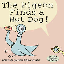 The Pigeon Finds a Hot Dog! by Mo Willems (new book)