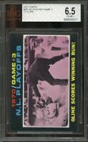 1971 topps #201 NL PLAYOFF GAME 3 TY CLINE cincinnati reds BGS BVG 6.5