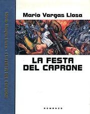 Mario Vargas Llosa LA FESTA DEL CAPRONE