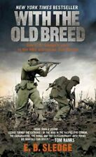 With the Old Breed: At Peleliu and Okinawa by E B Sledge 9780891419198