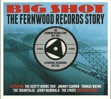 BIG SHOT THE FERNWOOD RECORDS STORY 1957 - 1962 - 2 CD BOX SET