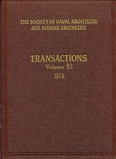 The Society of Naval Architects and Marine Engineers TRANSACTIONS VOL. 82 1974