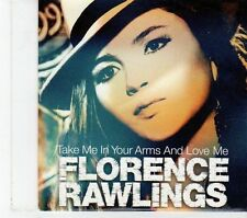 (FT755) Florence Rawlings, Take Me In Your Arms And Love Me - 2010 DJ CD