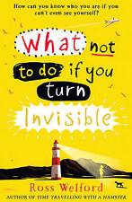 Cosa NON FARE SE SI GIRA invisibile da Ross Welford Bestseller LIBRO