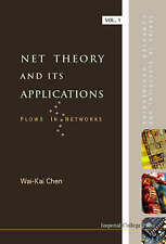Net Theory and Its Applications: v. 1: Flows in Networks (Series in Electrical