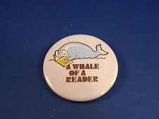"""Whale Of A Reader"" Lot of 5 Buttons pins pinbacks 2 1/4"" awards School Teacher"