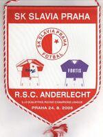 Orig.pennant   Champions League  05/06   SLAVIA PRAG - RSC ANDERLECHT  !!  RARE