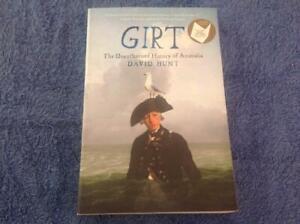 Girt - The Unauthorised History of Australia By David Hunt  Book