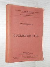 GUGLIELMO TELL Federico Schiller Treviglio 1920 libro letteratura narrativa di