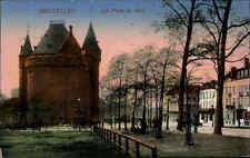 1915 Feldpost-AK aus BRUXELLES Brüssel Belgien Porte de Hal nach Hagen gelaufen