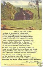 Vintage Linen Postcard Old Cabin Home Poem H R Wilkins