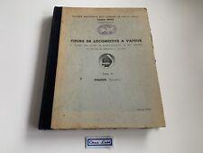 SNCF - Cours De Locomotive A Vapeur - Chassis Tome VI 6 - 1947