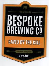 Beer pump clip front. Bespoke Brewing Co, SAVED BY THE BELL, Light hoppy bitter