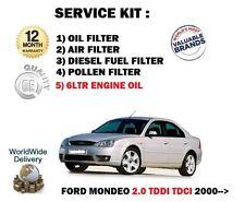 FOR FORD MONDEO 2.0TDDi 2000-> SERVICE OIL AIR FUEL POLLEN FILTER SET + 6LTR OIL