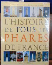 Dreyer L'histoire de tous les phares de France...